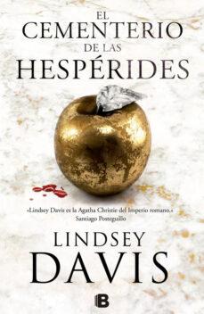 el cementerio de las hesperides (serie flavia albia 4)-lindsey davis-9788466661256