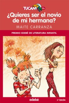 ¿quieres ser el novio de mi hermana? (ebook)-maite carranza-9788468311456