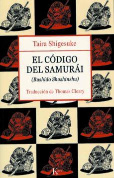 el codigo del samurai: bushido shoshinshu (4º ed.)-taira shigesuke-9788472455856