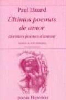 Ultimos Poemas De Amor Derniers Poemes D Amour Ed Bilingüe Es Pañol Frances Paul Eluard Comprar Libro 9788475178356