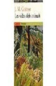 les vides dels animals-j.m. coetzee-9788475968056