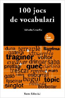 cent jocs de vocabulari (2ª ed.)-salvador comelles-9788476027356