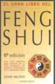 el gran libro del feng shui: una guia practica de la geomancia ch ina y la armonia con el medio ambiente-derek walters-9788477205456