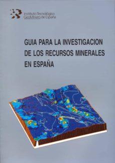 Vinisenzatrucco.it Guia Para La Investigacion De Los Recursos Minerales En España Image