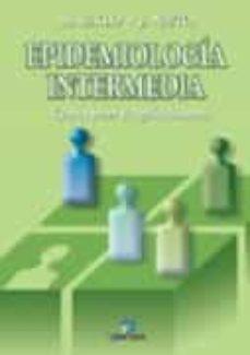 epidemiologia intermedia: conceptos y aplicaciones-j.m. nieto nafria-moyses szklo-9788479785956