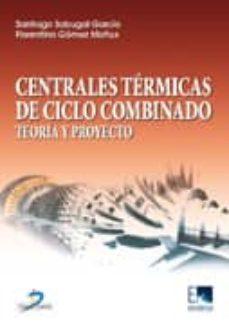 Geekmag.es Centrales Termicas De Ciclo Combinado: Teoria Y Proyecto Image