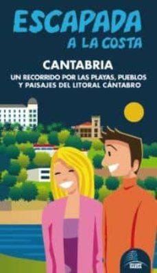 cantabria 2012 (escapada a la costa) (guia azul)-9788480239356