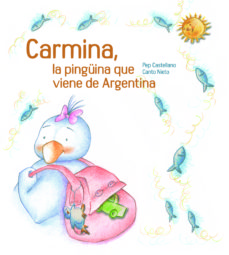 Permacultivo.es Carmina, La Pingüina Que Ve De L Argentina (Cartone) Image