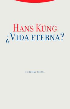 ¿vida eterna?-hans kung-9788481643756