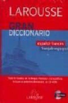 Descargar GRAN DICCIONARIO LAROUSSE ESPAÃ'OL-FRANCES / FRANCES-ESPAÃ'OL  ND/DSC gratis pdf - leer online