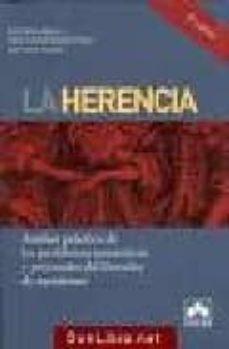 Costosdelaimpunidad.mx La Herencia: Analisis Practico De Los Problemas Sustantivos Y Pro Cesales Del Derecho De Sucesiones (2ª Ed.) Image