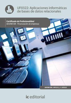 (i.b.d.)aplicaciones informaticas de bases de datos relacionales. adgn0108 - financiacion de empresas-9788483648056