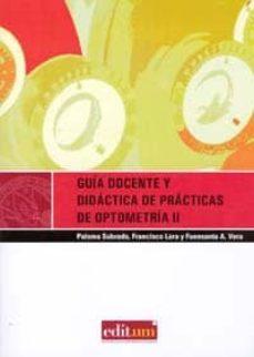 Valentifaineros20015.es Guia Docente Y Didactica De Practicas De Optometria Ii Image