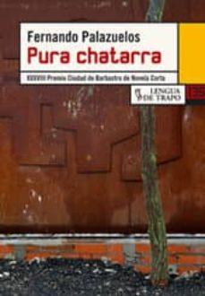 Descargas de foros de libros PURA CHATARRA 9788483810156