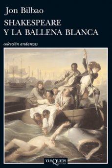 Descarga de libros kindle SHAKESPEARE Y LA BALLENA BLANCA  en español de JON BILBAO 9788483834756