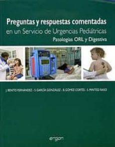 Descargas gratis audiolibros ipods PREGUNTAS Y RESPUESTAS COMENTADAS EN UN SERVICIO DE URGENCIAS PED IATRICO: PATOLOGIAS ORL Y DIGESTIVA (Spanish Edition)