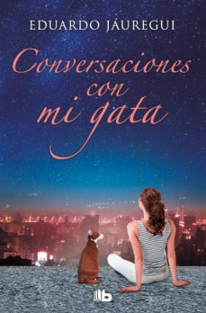 Ebook descargas gratuitas en formato pdf CONVERSACIONES CON MI GATA 9788490701256 de EDUARDO JAUREGUI NARVAEZ DJVU FB2 PDB (Spanish Edition)