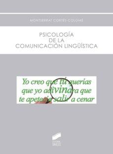 Descargar PSICOLOGIA DE LA COMUNICACION LINGUISTICA gratis pdf - leer online