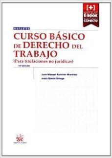 Chapultepecuno.mx Curso Basico De Derecho Del Trabajo (Para Titulaciones No Juridicas) (10ª Ed.) Image