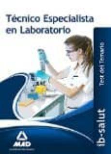 técnico/a especialista de laboratorio del servicio de salud de las illes balears (ib-salut).test-9788490937556