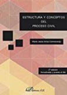 estructura y conceptos del proceso civil 2ª edicion (2017) actualizada y puesta al dia-maría jesús ariza colmenarejo-9788491480556