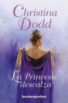 Ebook descarga gratuita de Android (PE) LA PRINCESA DESCALZA 9788492801756 ePub RTF de CHRISTINE DODD