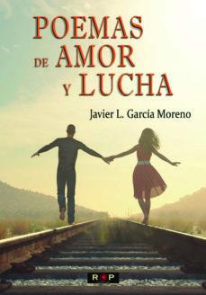 POEMAS DE AMOR Y LUCHA - JAVIER L. GARCIA | Adahalicante.org
