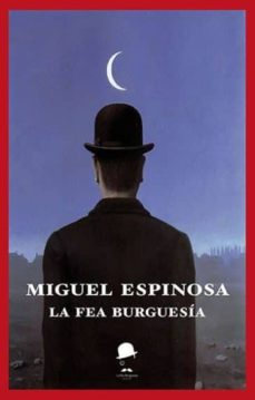 Descargas de libros mp3 de Amazon LA FEA BURGUESIA (Spanish Edition)