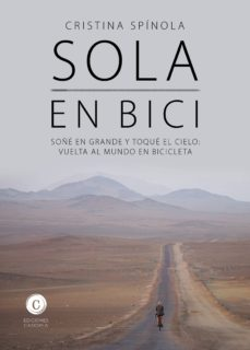 Audio gratis para descargas de libros. SOLA EN BICI (Literatura española)