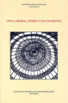 Descargas de libros electrónicos gratis revistas VIDA LABORAL, ESTRES Y SALUD MENTAL de  9788495287656 DJVU