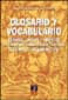 glosario y vocabulario: español, ingles y frances de terminos hab ituales en geologia aplicada a la ingenieria civil-juan manual lopez marinas-mariano perron-9788495312556