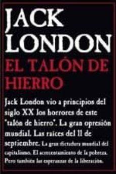 Libros electrónicos gratis para descargar a kindle EL TALON DE HIERRO (Literatura española) de JACK LONDON 9788495786456 ePub