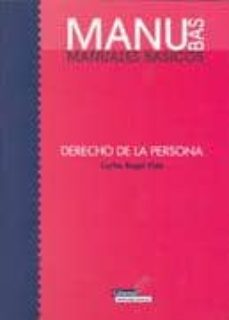 DERECHO DE LA PERSONA - CARLOS ROGEL VIDE | Triangledh.org