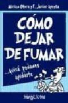 Ebook descargar foro de deutsch COMO DEJAR DE FUMAR: QUIZA PODAMOS AYUDARTE de MIRIAM OTERO, F. JAVIER AYESTA  9788495948656 in Spanish