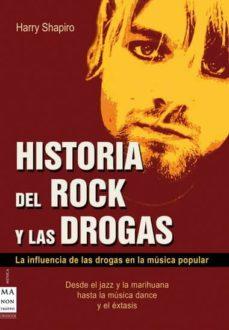 Descargar HISTORIA DEL ROCK Y LAS DROGAS gratis pdf - leer online