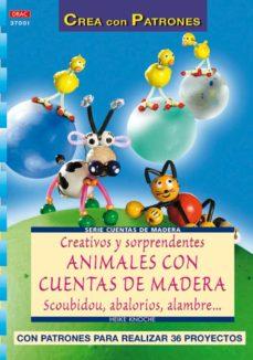 Google libros descargador de android CREATIVOS Y SORPRENDENTES ANIMALES CON CUENTAS DE MADERA in Spanish 9788496550056 PDB FB2 CHM
