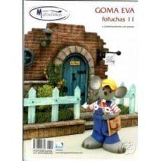 goma eva especial fofuchas 11-julio toledo-9788496558656