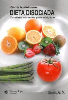 dieta disociada tabla de combinacion de alimentos correctables