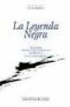 la leyenda negra: estudios acerca del concepto de españa en el ex trajero (2ª ed.)-julian juderias y loyot-9788497182256