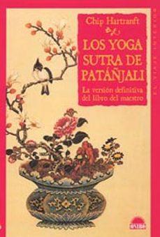 Chapultepecuno.mx Los Yoga Sutra De Patañjali: La Version Definita Del Libro Del Ma Estro (El Viaje Interior, 60) Image