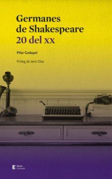 Pdf libros gratis para descargar. GERMANES DE SHAKESPEARE: 20 DEL XX PDF iBook de PILAR GODAYOL NOGUE (Spanish Edition)