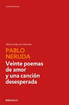 Vinisenzatrucco.it Veinte Poemas De Amor Y Una Cancion Desesperada Image
