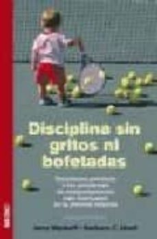 disciplina sin gritos ni bofetadas-barbara c. unell-jerry l. wyckoff-9788497990356