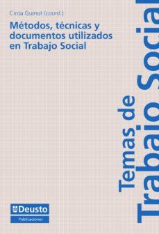 métodos, técnicas y documentos utilizados en trabajo social (ebook)-cinta guinot-9788498307856