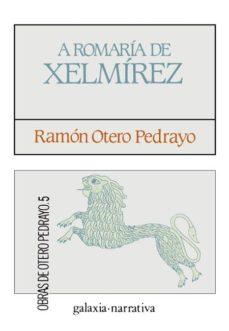 a romaría de xelmírez (ebook)-ramon otero pedrayo-9788498659856