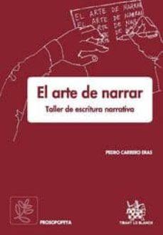 Comercioslatinos.es El Arte De Narrar. Taller De Escritura Narrativa Image