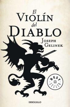 Descargar libros electrónicos gratis pdf EL VIOLIN DEL DIABLO 9788499083056 de JOSEPH GELINEK FB2 CHM