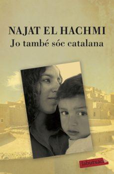 jo tambe sóc catalana-najat el hachmi-9788499300856