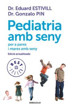 Ebook descargas gratuitas de libros electrónicos PEDIATRIA AMB SENY de EDUARD ESTIVILL, GONZALO PIN 9788499899756 (Literatura española)
