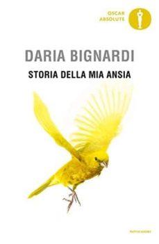 storia della mia ansia-daria bignardi-9788804673156